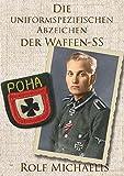 Die uniformspezifischen Abzeichen der Waffen-SS