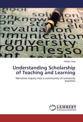 Understanding Scholarship of Teaching and Learning: Narrative inquiry into a community of university teachers