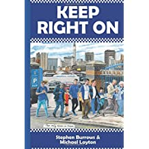 Keep Right On: Winning in football is one thing, but surviving is another. (The Birmingham Books)
