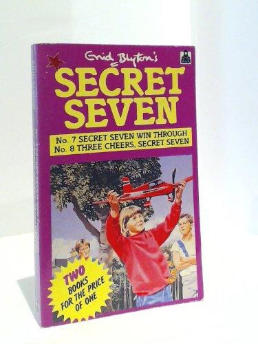 Secret Seven win through ; Three cheers, Secret Seven