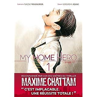 My Home Hero, Tome 1 :