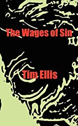 The Wages of Sin by Tim Ellis (2011-04-21)