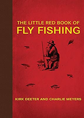 The Little Red Book of Fly Fishing (Little Red Books) by Skyhorse Publishing