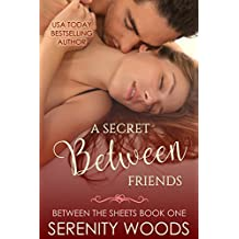 A Secret Between Friends (Between the Sheets Book 1) (English Edition)