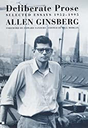 Deliberate Prose: Selected Essays, 1952-1995 by Allen Ginsberg (2000-03-26)