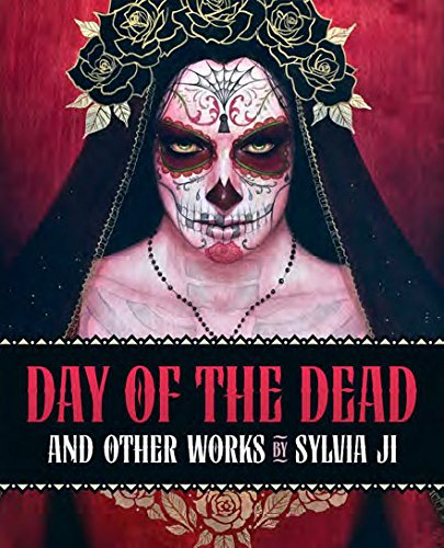 Day Of The Dead: And Other Works por Sylvia Ji