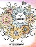 Calme  &  Relaxation - Manifestation - Meditation - Relaxation - Livre à colorier pour adultes - Fleurs et bouquets - Volume 1: Motifs relaxants et anti-stress