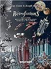 Rétrofictions - Encyclopédie de la conjecture romanesque rationnelle francophone, de Rabelais à Barjavel, 1532-1951