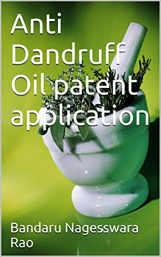 Anti Dandruff Oil patent application
