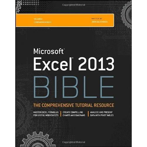 Excel 2013 Bible by Walkenbach, John (2013) Paperback