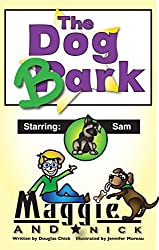 The Dog Park - Bedtime Stories for ages 2-8: Maggie and Nick Stories (English Edition)