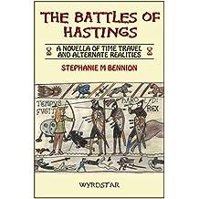 The Battles Of Hastings