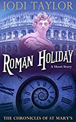 Roman Holiday - A Chronicles of St Mary Short Story (The Chronicles of St Mary) (English Edition)