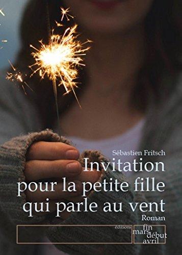 invitation-pour-la-petite-fille-qui-parle-au-vent-french-edition