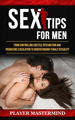 Sex Tips for Men:...