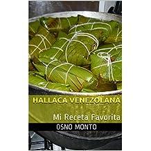 HALLACA VENEZOLANA: Mi Receta Favorita (Spanish Edition)