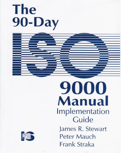 The 90-Day ISO 9000 Manual Implementation Guide