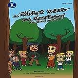 Als Räuber Robert vom Riesebusch ein Buch klaute: Ein Mini-Musical für Grundschule, Inklusion und Förderschule .