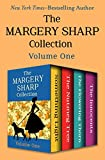 The Margery Sharp Collection Volume One: Something Light, The Nutmeg Tree, The Flowering Thorn, and The Innocents (Engli