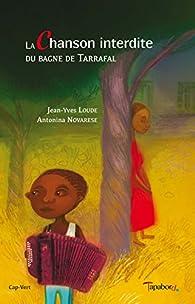 La chanson interdite du bagne de Tarrafal par Jean-Yves Loude