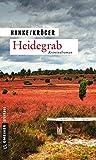 Heidegrab: Ein Lüneburg-Krimi