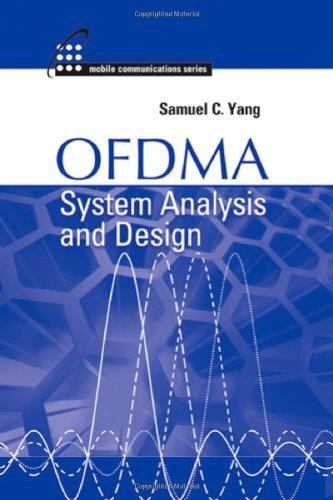 OFDMA System Analysis and Design (Artech House Mobile Communication Series) by Samuel C. Yang (2010-07-31)