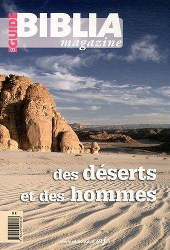 Biblia Magazine, Guide N° 3 : Des déserts et des hommes