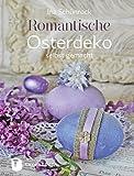 Romantische Osterdeko selbst gemacht - Ina Schönrock