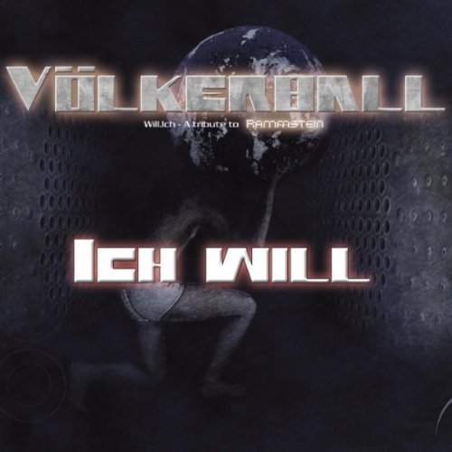 Ich will (A tribute to Rammstein)