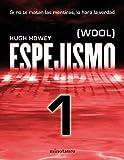 Espejismo 1 (Wool 1). Holston: (Wool)