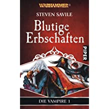 Blutige Erbschaften (Die Vampire, Band 1)