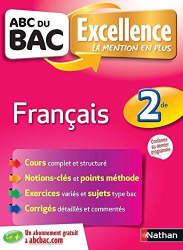 ABC du BAC Excellence Français 2de