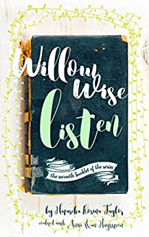 Willow Wise: Listen by [Taylor, Natascha Rosina]