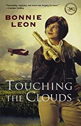 Touching the Clouds: A Novel (Alaskan Skies) by Leon, Bonnie (2010) Paperback