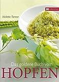 Das goldene Buch vom Hopfen
