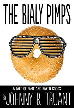 The Bialy Pimps (English Edition) di [Truant, Johnny B.]