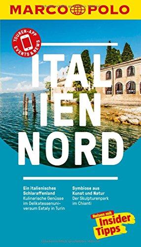MARCO POLO Reiseführer Italien Nord: Reisen mit Insider-Tipps. Inklusive kostenloser Touren-App & Update-Service