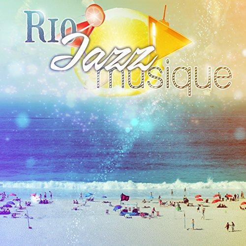 Rio jazz musique - Bossa nova style, Carnival avec smooth jazz, Restaurant latin, Cocktail party, Soirée de danse