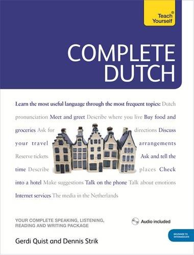 Complete Dutch Beginner to Intermediate Course: (Book and audio support) (Teach Yourself...