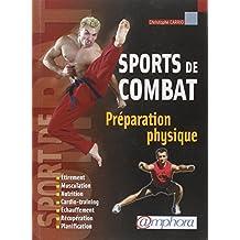 Préparation physique : Pour les sports de combat