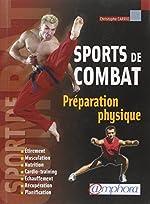 Préparation physique - Pour les sports de combat de Christophe Carrio