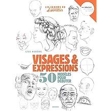 Visages et expressions : 50 modèles pour débuter