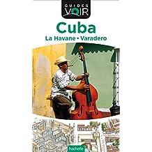 Guide Voir Cuba