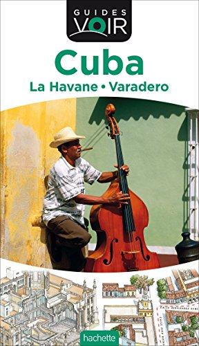 Guide Voir Cuba par Collectif