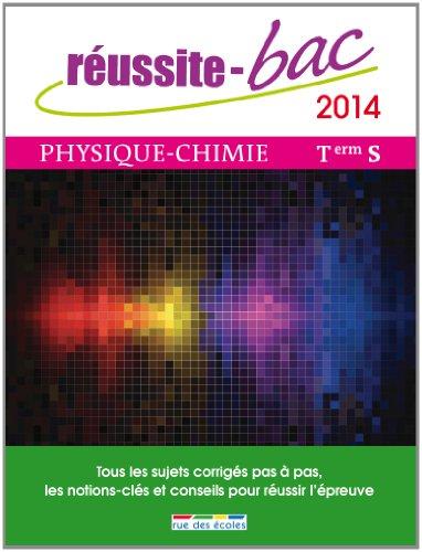 Réussite bac 2014 - Physique-Chimie, Terminale série S