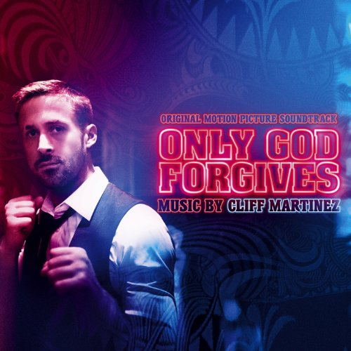 Only God Forgives (Deluxe Version)
