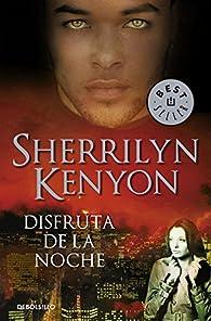 Disfruta de la noche par Sherrilyn Kenyon