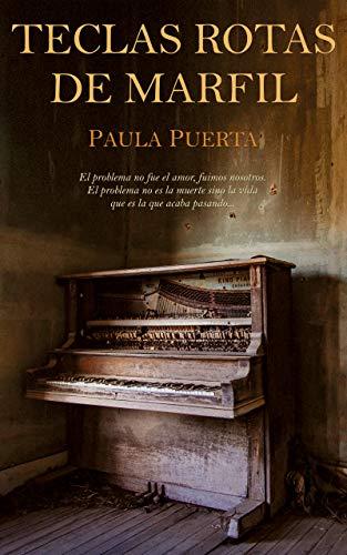 Teclas rotas de marfil eBook: Paula Puerta: Amazon.es: Tienda Kindle