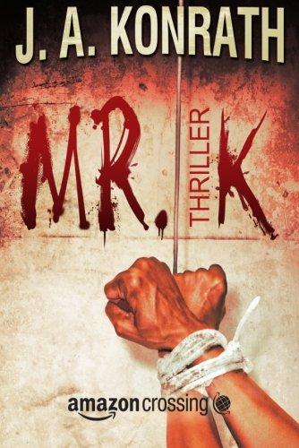 Preisvergleich Produktbild Mr. K: Thriller (Ein Jack-Daniels-Thriller, Band 7)