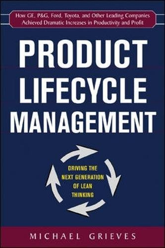 Product Lifecycle Management: Driving the Next Generation of Lean Thinking por Michael Grieves